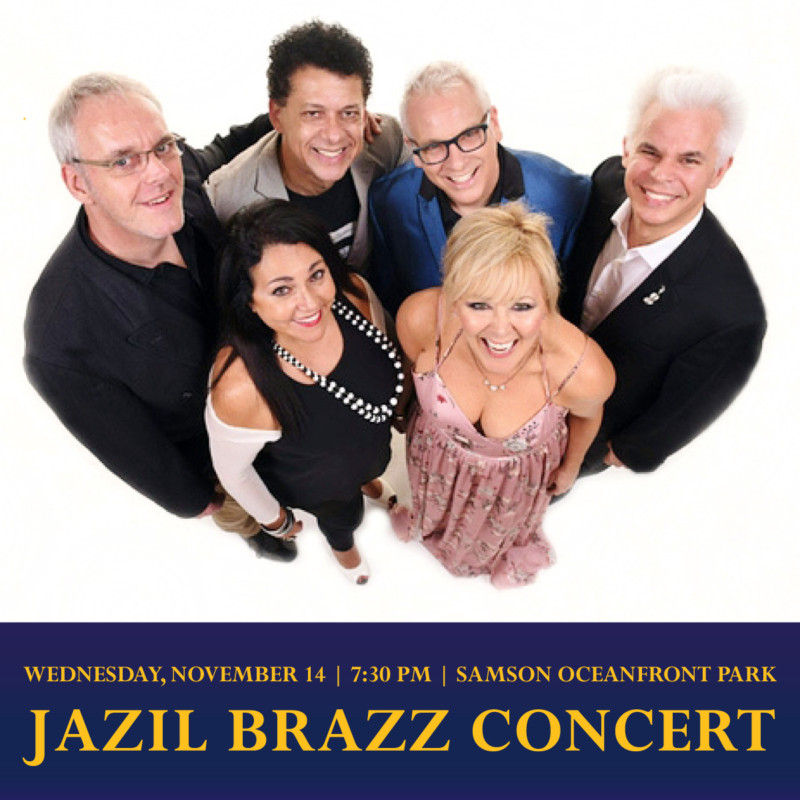 Saturday, November 14, 7:30 pm, Samson Oceanfront Park, Jazil Brazz Concert
