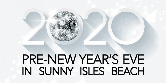 2020 Pre-New Year's Eve in Sunny Isles Beach