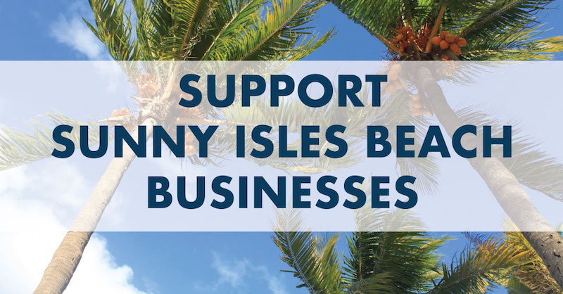 Support Sunny Isles Beach Businesses