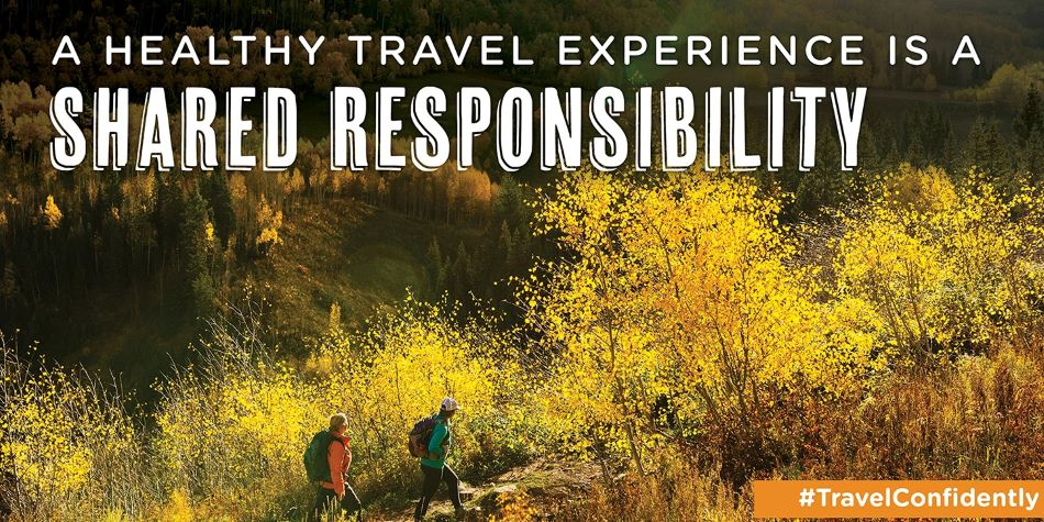 A Healthy Travel Experience is a shared responsibility