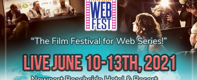 Miami Web Fest Live June 10 - 13, 2021. Newport Beachside Hotel and Resort, Sunny Isles Beach, FL